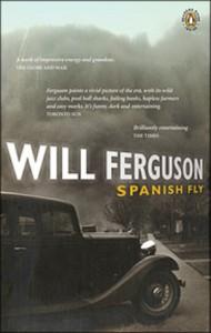 Spanish Fly - Will Ferguson