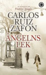 Ängelns lek - Carlos Ruiz Zafón
