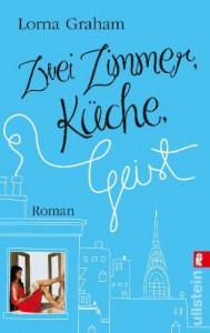 Zwei Zimmer, Küche, Geist - Lorna Graham, Marion Hertle