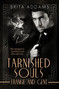 Tarnished Souls: Frankie and Gent - Brita Addams