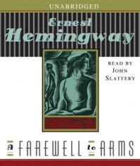 A Farewell to Arms - Ernest Hemingway, John Slattery