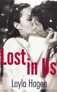 Lost in Us (Lost in Us, #1) - Layla Hagen