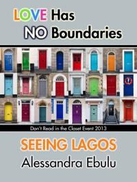 Seeing Lagos - Alessandra Ebulu