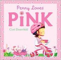 Penny Loves Pink - Cori Doerrfeld