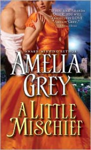 A Little Mischief - Amelia Grey
