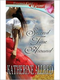 Second Time Around - Katherine Allred