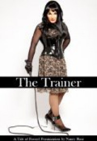 The Trainer - Nancy  Rose