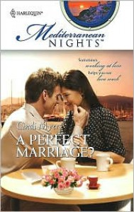 Perfect Marriage? - Cindi Myers
