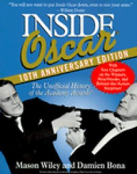 Inside Oscar: The Unofficial History of the Academy Awards - Mason Wiley, Damien Bona