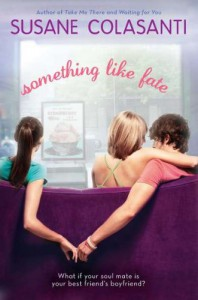Something Like Fate - Susane Colasanti