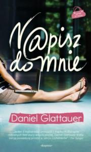 N@pisz do mnie - Daniel Glattauer
