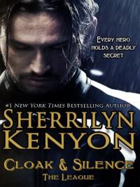 Cloak & Silence - Sherrilyn Kenyon