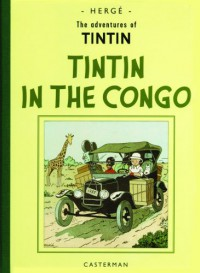 The Adventures of Tintin in the Congo  - Hergé, Michael Turner, Leslie Lonsdale Cooper