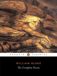 The Complete Poems - William Blake, Alicia Ostriker