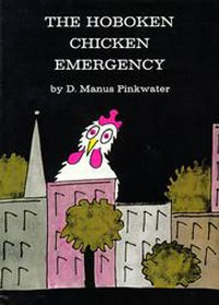 The Hoboken Chicken Emergency - Daniel Pinkwater