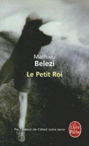 Le Petit Roi - M. Belezi