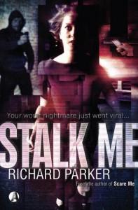 Stalk Me - Richard Parker