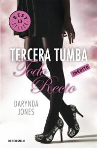Tercera tumba todo recto  - Darynda Jones
