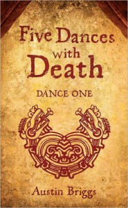 Five Dances with Death: Dance One - Austin  Briggs