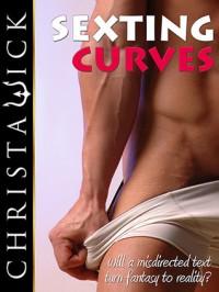 Sexting Curves (BBW Erotic Romance) - Christa Wick