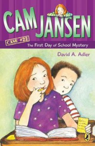 Cam Jansen and the First Day of School Mystery - David A. Adler, Susanna Natti