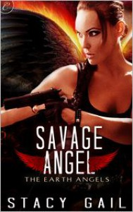 Savage Angel - Stacy Gail