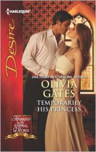 Temporarily His Princess - Olivia Gates