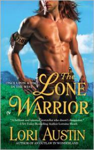 The Lone Warrior - Lori Austin