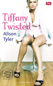 Tiffany Twisted (Cheek) - Alison Tyler