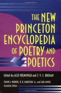 The New Princeton Encyclopedia of Poetry and Poetics - Alex Preminger, T.V.F. Brogan, Frank J. Warnke