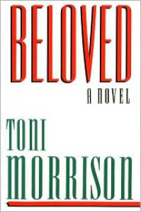 Beloved - Toni Morrison