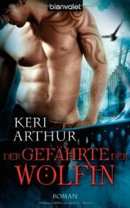 Der Gefährte Der Wölfin - Keri Arthur, Wolfgang Thon