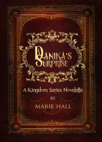 Danika's Surprise - Marie Hall