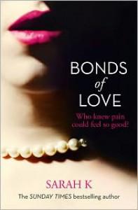 Bonds of Love - Sarah K