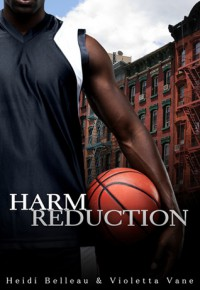 Harm Reduction - Heidi Belleau, Violetta Vane