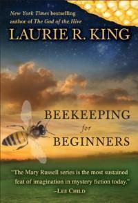 Beekeeping for Beginners - Laurie R. King, Robert Ian MacKenzie