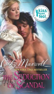 The Seduction of Scandal (Scandals and Seductions) - Cathy Maxwell