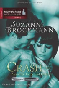 Operation Heartbreaker 06: Crash zwischen Liebe und Gefahr - Suzanne Brockmann