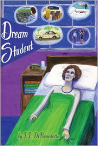 Dream Student - J.J. DiBenedetto,  Ami Low (Illustrator)