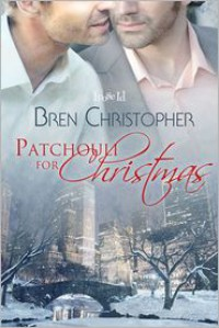 Patchouli for Christmas - Bren Christopher