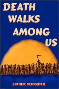 Death Walks Among Us - Esther,  Schrader