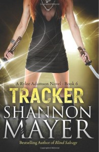 Tracker (A Rylee Adamson Novel) (Volume 6) - Shannon Mayer