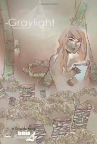 Graylight - Naomi Nowak