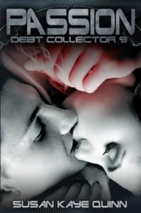 Passion (Debt Collector 9) - Susan Kaye Quinn