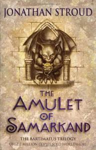 The Amulet of Samarkand (Bartimaeus Trilogy, #1) - Jonathan Stroud