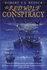 The Red Wolf Conspiracy (Chathrand Voyages, #1) - Robert V.S. Redick