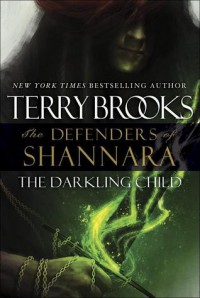 The Darkling Child - Terry Brooks