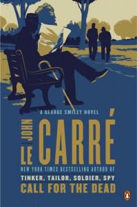 Call for the Dead: A George Smiley Novel - John le Carré