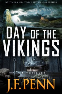 Day of the Vikings. A Thriller. (ARKANE) - J.F. Penn
