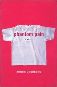 Phantom Pain - Arnon Grunberg, Sam Garrett